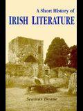 Irish Literature: A Short History