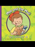 Max and the Mail: The Sound of M (Sounds of Phonics)