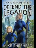 Longknifes Defending the Legation