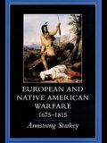 European-Native American Warfare, 1675-1815