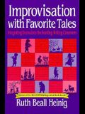 Improvisation with Favorite Tales: Integrating Drama into the Reading/Writing Classroom