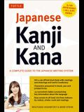 Japanese Kanji & Kana: (jlpt All Levels) a Complete Guide to the Japanese Writing System (2,136 Kanji and All Kana)