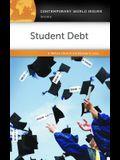 Student Debt: A Reference Handbook