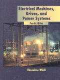 Electrical Machines, Drives, and Power Systems (4th Edition)
