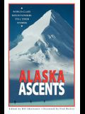 Alaska Ascents: World-Class Mountaineers Tell Thei