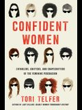 Confident Women: Swindlers, Grifters, and Shapeshifters of the Female Persuasion