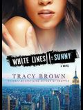 White Lines II: Sunny; A Novel
