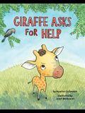 Giraffe Asks for Help