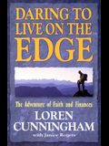 Daring to Live on the Edge: The Adventure of Faith and Finances (Revised)