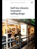 Staff-Less Libraries: Innovative Staff Design