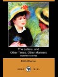 The Letters, and Other Times, Other Manners (Illustrated Edition) (Dodo Press)