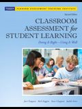 Classroom Assessment for Student Learning: Doing It Right - Using It Well [With CDROM]