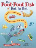 Pout-Pout Fish Wipe Clean Dot to Dot (A Pout-Pout Fish Novelty)