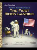 My Little Golden Book about the First Moon Landing
