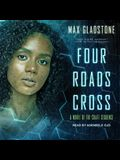 Four Roads Cross Lib/E