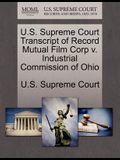 U.S. Supreme Court Transcript of Record Mutual Film Corp V. Industrial Commission of Ohio