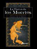 La Tierra de los Muertos: Cuentos de la Odisea: Libro Segundo = Tales from the Odyssey II