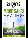 21 Days to More Sales for Authors