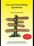 Gut and Psychology Syndrome: Natural Treatment for Autism, Dyspraxia, A.D.D., Dyslexia, A.D.H.D., Depression, Schizophrenia, 2nd Edition