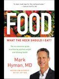 Food Lib/E: What the Heck Should I Eat?