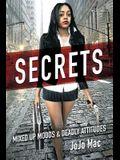 Secrets: Mixed Up Moods & Deadly Attitudes