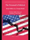 The Personal Is Political: Body Politics in a Trump World