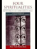 Four Spiritualities: Expressions of Self, Expressions of Spirit: A Psychology of Contemporary Spiritual Choice