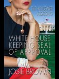 The Housewife Assassin's White House Keeping Seal of Approval