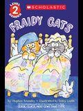 Fraidy Cats