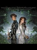 Bone Crier's Moon Lib/E