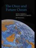 The Once and Future Ocean: Notes Toward a New Hydraulic Society