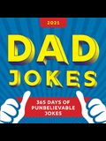2021 Dad Jokes Boxed Calendar: 365 Days of Punbelievable Jokes