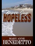 Never Say Hopeless