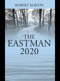 The Eastman: 2020