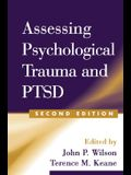 Assessing Psychological Trauma and Ptsd, Second Edition