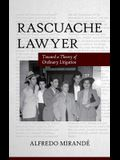 Rascuache Lawyer: Toward a Theory of Ordinary Litigation