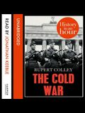The Cold War Lib/E: History in an Hour