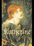 Katherine (Rediscovered Classics)