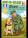 Gabe: The Dog Who Sniffs Out Danger (Ready-To-Read Level 2)