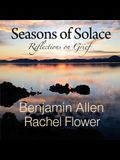 Seasons of Solace: Reflections on Grief