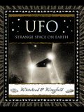 UFO: Strange Space on Earth (Wooden Books)