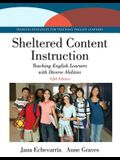 Sheltered Content Instruction: Teaching English Learners with Diverse Abilities with Enhanced Pearson Etext -- Access Card Package