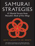 Samurai Strategies: 42 Martial Secrets from Musashi's Book of Five Rings (the Samurai Way of Winning!)