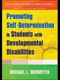 Promoting Self-Determination in Students with Developmental Disabilities