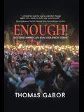 Enough!: Solving America's Gun Violence Crisis