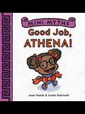 Mini Myths: Good Job, Athena!