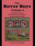 The Rover Boys, Volume 2: ... in the Jungle & ... Out West