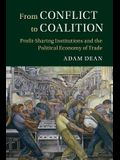 From Conflict to Coalition