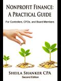 Nonprofit Finance: A Practical Guide: For Controllers, Cfos, and Board Members