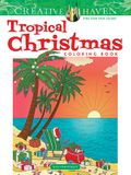 Creative Haven Tropical Christmas Coloring Book
